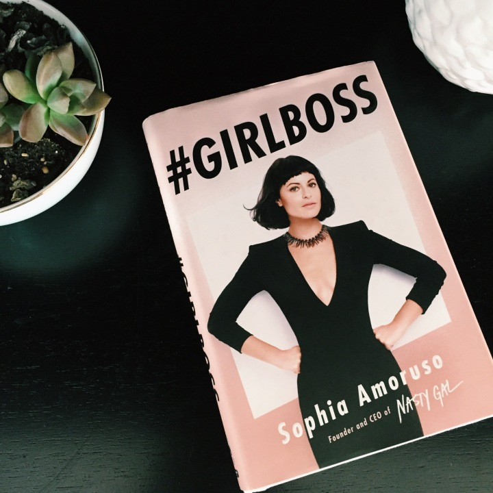 Advice from Sophia Amoruso and Becoming A#GirlBoss!